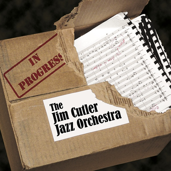 In Progress - The Jim Cutler Jazz Orchestra Album Cover - Box torn open containing music